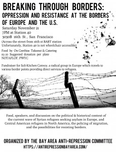 Breaking through Borders – Oppression and Resistance at the Borders of Europe and the U.S. @ Station 40 | San Francisco | California | United States